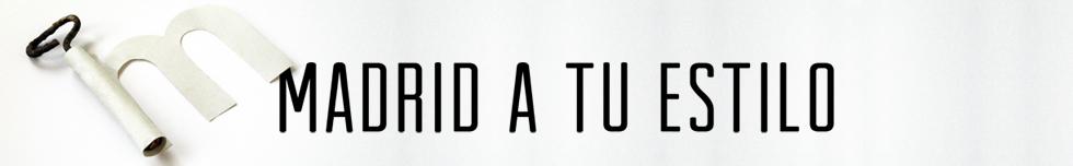 Madrid a tu estilo